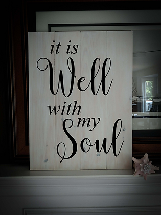 "Rustic Wooden Sign Project ""Well with my Soul""   18""x24"""