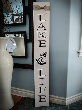 "Porch sign - ""Lake Life"" 7""x48""   fully finished"