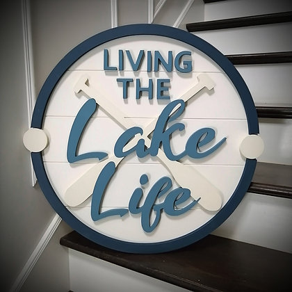 """3D sign - Lake Life -  23.5""""  round fully finished"""