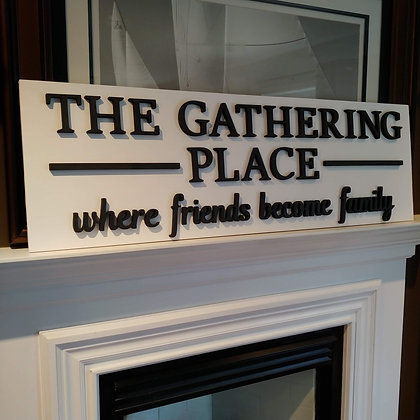 "3D wooden sign project ""Gathering Place""  15""x48"""