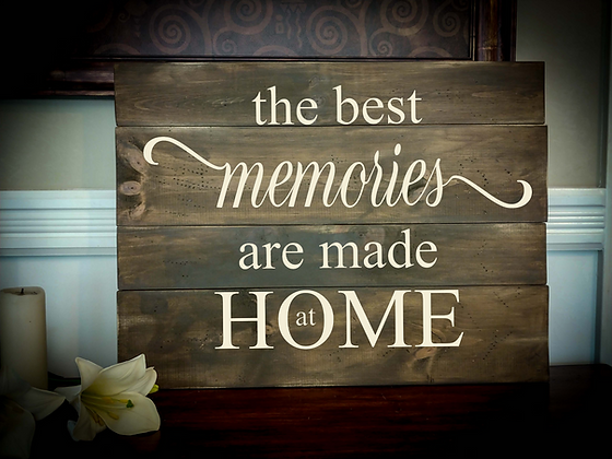 """Rustic Wooden Sign Project """"Memories / Home""""   18""""x 24"""""""