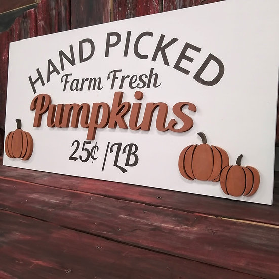 """3D Wooden Sign Project """" Hand Picked Pumpkin """" 16x32"""