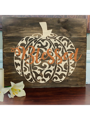 """Rustic Wooden Sign Project""""Blessed Pumpkin"""" 20""""x24"""""""