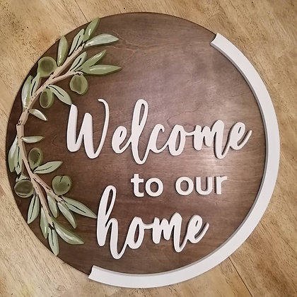 """3D sign - Welcome to Our Home -  23.5""""  round fully finished"""