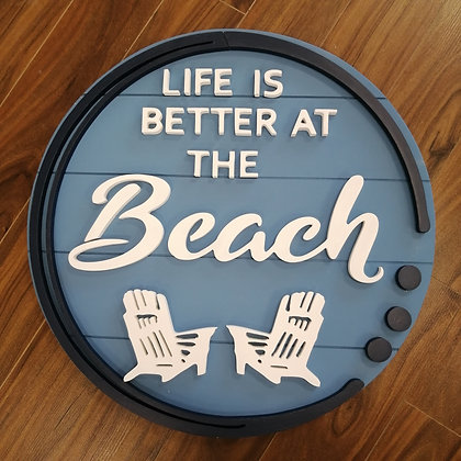 """3D sign - Life is Better Beach Chairs -  23.5""""  round fully finished"""