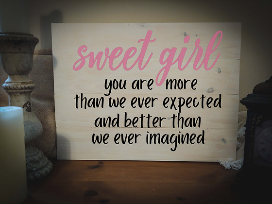 "Rustic Wooden Sign Project ""Sweet Girl""   18""x 24"""