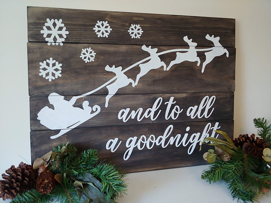 "Rustic Wooden project - ""To all a Goodnight- sleigh""18x24"
