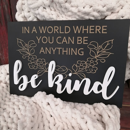 """3D/ Carved Sign Project 16x24MDF """"Be Kind"""""""