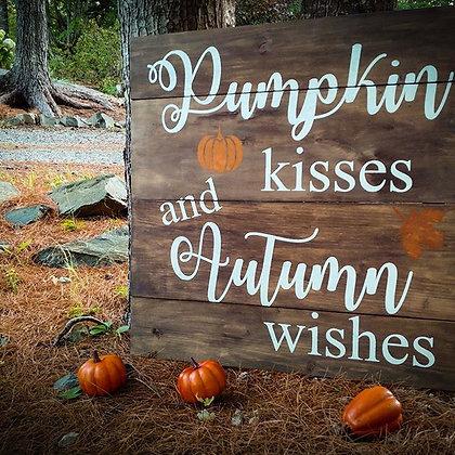 """Wooden Sign Project """"Pumpkin Kisses"""" 23x23"""