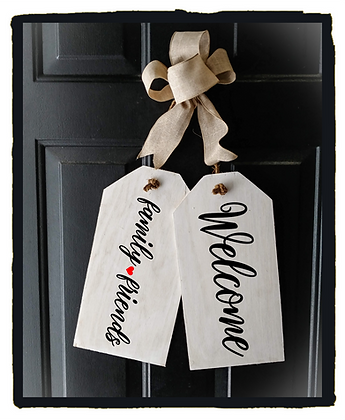 "Wooden Door Tags ""Welcome / friends and family"" fully finished"
