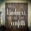 "Thumbnail: Rustic Wooden Sign ""Kindness / Confetti"" 20""x24"""