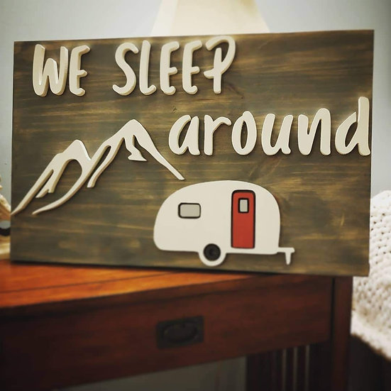 """3D sign - """"Sleep around"""" 15""""x24""""   fully finished"""