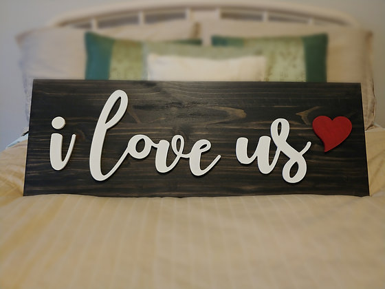 "3D Wooden project 11""x32"" ""I love us❤️ """