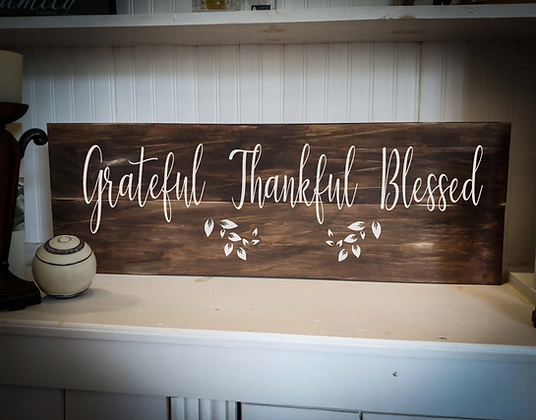 "Rustic Wooden Sign Project ""Grateful""  11""x 32"""