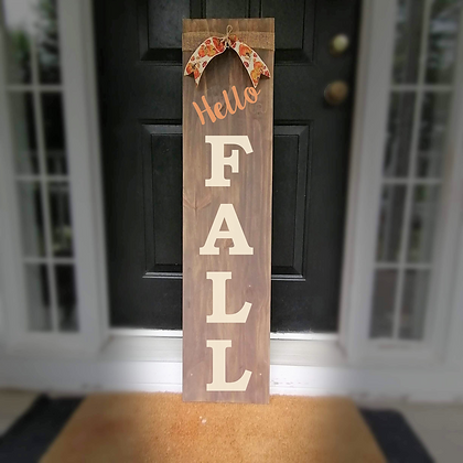 """Wooden PorchSign Project """"Hello Fall"""" 11x48"""