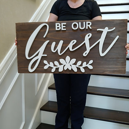 "3D wooden sign project ""Be our Guest""  15""x32"""