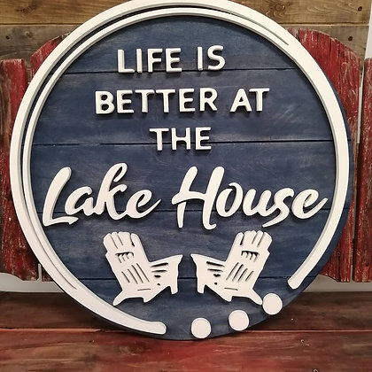 "3D sign - Life is Better Lakehouse Chairs -  23.5""  round fully finished"