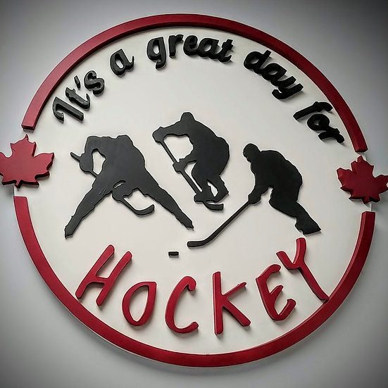 """3D sign - Great Day for Hockey 23.5"""" round fully finished"""