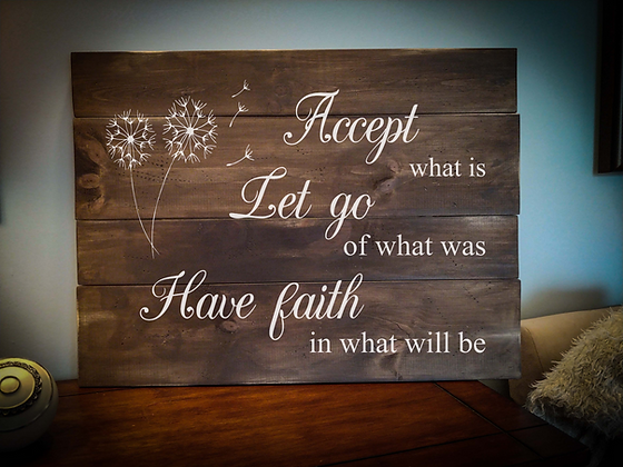 "Rustic Wooden Sign Project ""Accept, Let Go, Have Faith""   18""x24"""