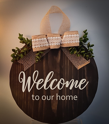 """Round Wooden Sign """"Welcome to our Home""""  15"""" round"""