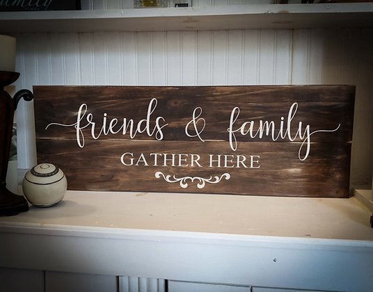 """Rustic Wooden Sign Project """"Friends And Family""""  11""""x 32"""""""