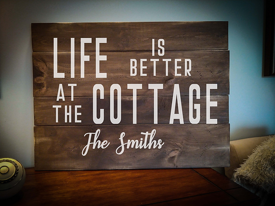 """Rustic Wooden Sign Project """"Life's Better at Cottage""""  18""""x 24"""""""
