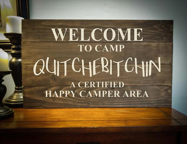 14x24 camp quitch rustic sign