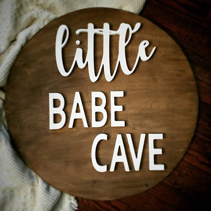 "3D wooden sign project ""Little Babe Cave"" 23.5"" round"