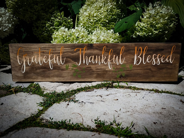 """Wooden Sign Project """"grateful, thankful, blessed"""" 6x24"""