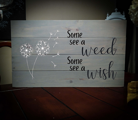 """Rustic Wooden Sign Project """"Weed / Wish"""" 14""""x24"""""""