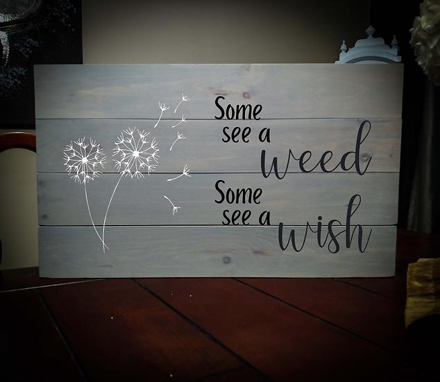 14x24 weed wish rustic sign