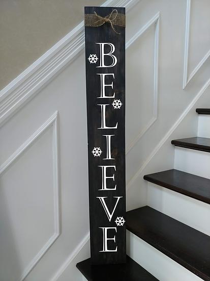 """Believe"" Medium Porch Sign Project 7x48"