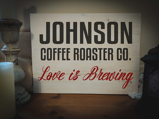 "Rustic Wooden Sign Project ""Coffee Roasters""   18""x 24"""