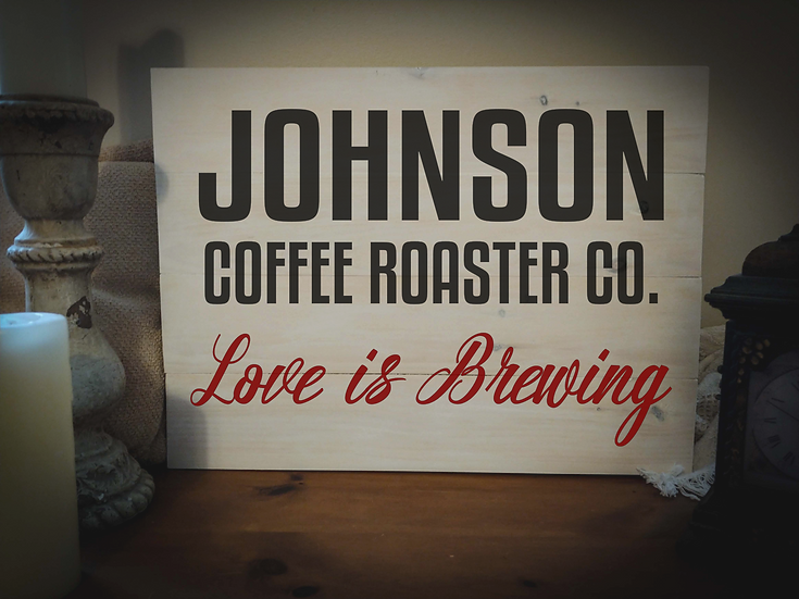 """Rustic Wooden Sign Project """"Coffee Roasters""""   18""""x 24"""""""