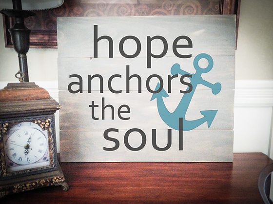 "Rustic Wooden Sign ""Hope Anchors the Soul"" 20""x24"""