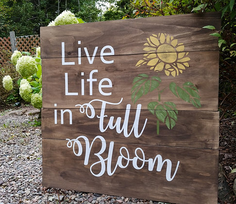 """Rustic Wooden Sign """"Full Bloom"""" 23""""x23"""""""