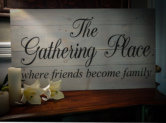 "Rustic Wooden Sign ""Gathering Place""   18""x32"""
