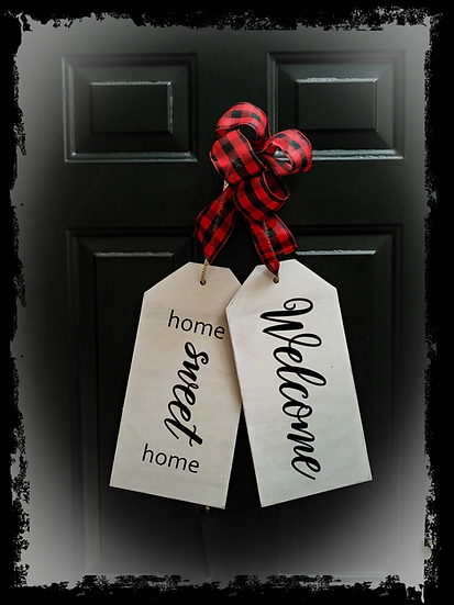 """Wooden Door Tags """"Welcome / HSH""""  17""""x 16"""" (attached tag size)"""