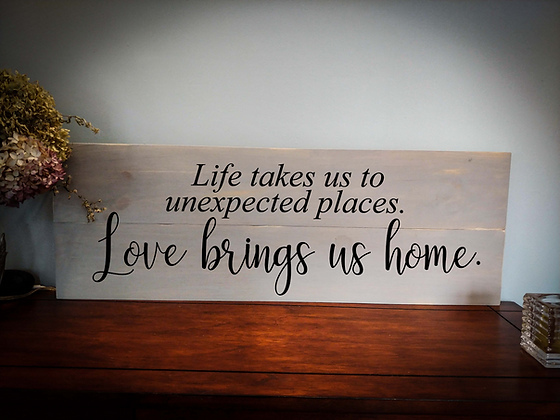 "Rustic Wooden Sign Project ""Love Brings Us Home""  11""x 32"""