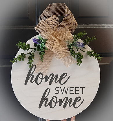 "Round Wooden Sign ""Home Sweet Home""  15"""