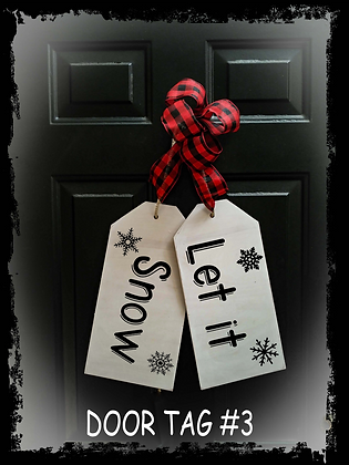 "Wooden project Door Tags ""Let It Snow"""