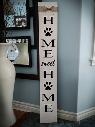 "Porch sign - ""HSH paws"" 7""x48""   fully finished"