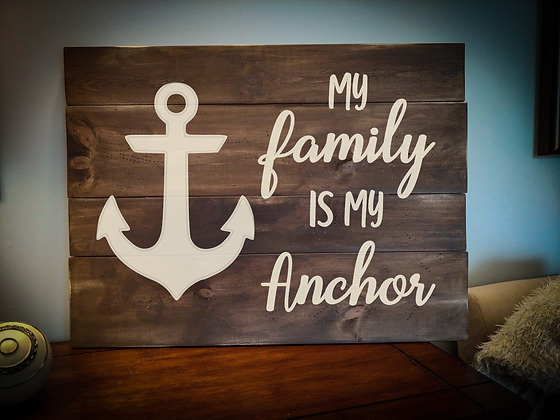 "Rustic Wooden Sign Project ""Family Anchor""   18""x 24"""
