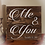 """Thumbnail: Rustic Wooden Sign """"Me & You"""" 23""""x23"""""""