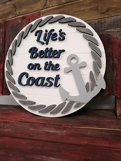 """3D sign - Life's Better on the Coast-  23.5""""  round fully finished"""