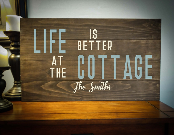 """Rustic sign - """"Better at the Cottage"""" 14x24    fully finished"""