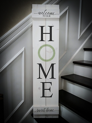 """HOME Welcome HSH"" Large Porch Sign Project 11""x48"""