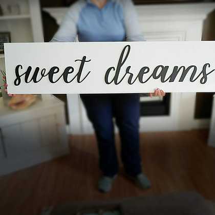 3D sign - Sweet Dreams 11x48  fully finished