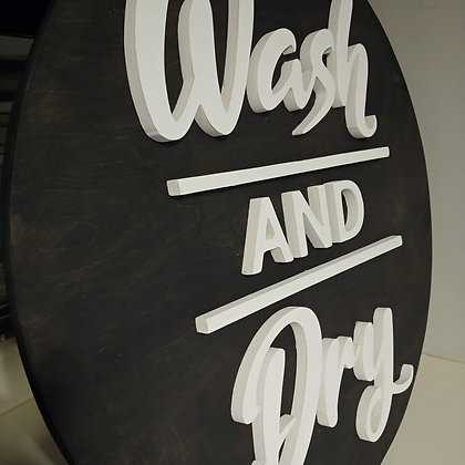 "3D wooden sign project ""Wash & Dry"" 23.5"" round"