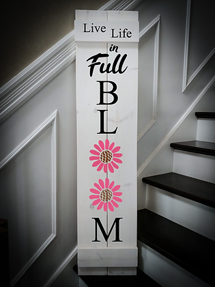 """""""In full bloom"""" Large Porch Sign 11""""x48"""""""